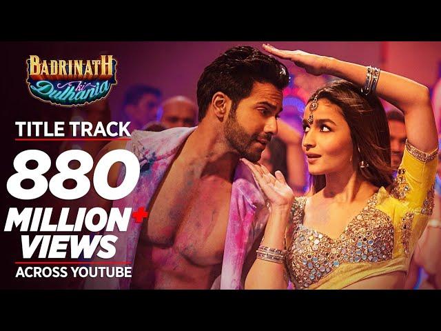 Badri Ki Dulhania Title Song Video |  Varun Dhawan, Alia Bhatt, Tanishk