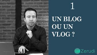Vignette de Un blog ou un vlog ?