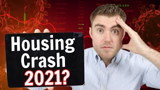 Housing Market Crash 2021: Is NOW A Good Time To Buy A House?