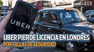 Uber pierde licencia de Londres por fallas en seguridad