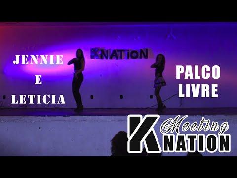 [#1 Meeting KNATION - Palco Livre]  Jennie  'Solo' Dance Cover by Jennie e Letícia
