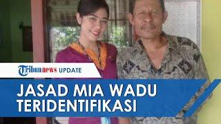 Jasad Mia Wadu Teridentifikasi, Manager Sriwijaya Air: Sosok Pramugari Terbaik dari yang Terbaik