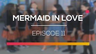 Mermaid In Love   Episode 11