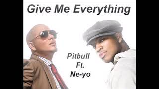 Pitbull   Give Me Everything Feat. Ne Yo 1 Hour Loop