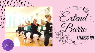 FITNESS 101 EP#18 : EXTEND BARRE ✨ GET FIT #27