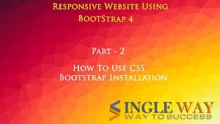 Bootstrap Tutorials in Hindi Part-2 | How to Use CSS and Use Of BootStrap