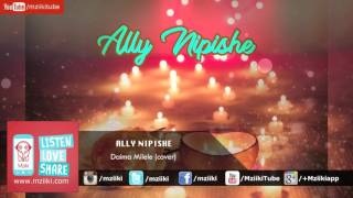 Daima Milele (cover) | Ally Nipishe | Official Audio