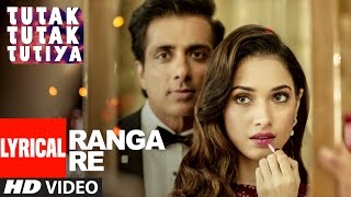RANGA RE Lyrical Video Song | Tutak Tutak Tutiya | Shreya