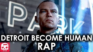 DETROIT BECOME HUMAN RAP by JT Music -