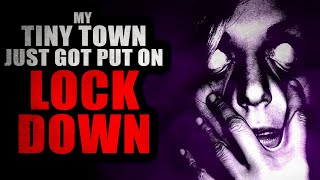 """""""My Tiny Town Just Got Put On Lockdown: Searching for a Way Out"""" (Part 2) 