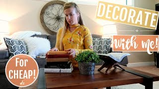 DECORATE WITH ME! | HOME DECORATING IDEAS ON A BUDGET | FARMHOUSE DECOR
