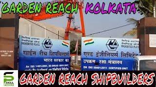 Garden reach shipbuilders & engineers ltd | Garden reach | Kolkata