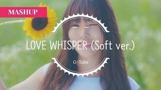 GFRIEND_귀를 기울이면 (Love Whisper) (Soft ver.)