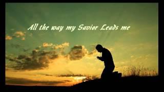346 All The Way My Savior Leads Me (Chris Tomlin)