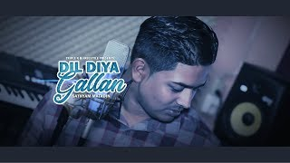 Dil Diyan Gallan Cover - Sathyam Matadin [Official Video - Freestyle]
