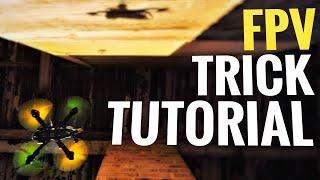 FPV Trick Tutorial - NAMELESS EDITION