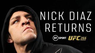 Nick Diaz finally returns to the UFC! BT Sport UFC 266 Promo