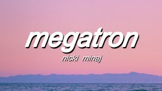Nicki Minaj   MEGATRON (Lyrics)
