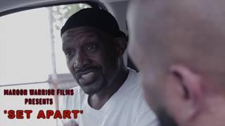 'Set Apart' - Short Movie Trailer