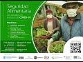 Video Seguridad Alimentaria: Los desafíos en tiempos de COVID-19