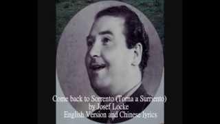 Come Back To Sorrento By Josef Locke 1947 Rare English Version / Lyrics. 50年代香港藝術歌曲 , 王若詩 ' 歸來吧 ' 歌詞