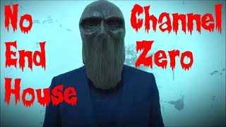 Channel Zero: No-End House Explained