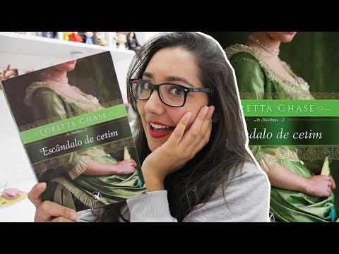ESCÂNDALO DE CETIM - LORETTA CHASE | Amiga da Leitora