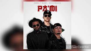 Kevin Roldan Ft. Jowell Y Randy   Pa Mi🤩 (Official Audio)