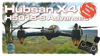 Hubsan X4 H501S Advanced (H501S-S Upgrade Model) - Full Review and Flight