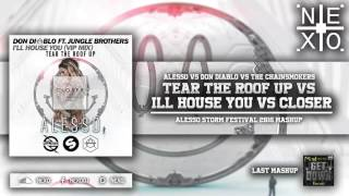 Closer Vs Tear The Roof Up Vs I´ll House You (Alesso Mashup 2016) (Especial 4/4 400 Subs)