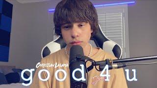 Olivia Rodrigo – good 4 u (Christian Lalama Cover)