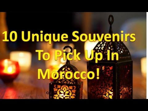 Video 10 Unique Souvenirs To Pick Up In Morocco 2017 HD