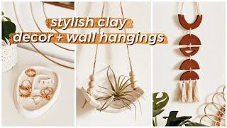 EASY DIY AIR DRY CLAY PROJECTS | Boho Wall Hanging, Scandi Plant Hanger, Modern Jewelry Dish