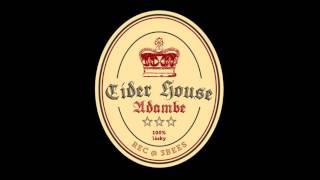 Video Adambe - Cider House
