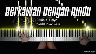 HANIN DHIYA   Berkawan Dengan Rindu   Piano Cover By Pianella Piano