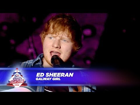 Ed Sheeran - 'Galway Girl' - (Live At Capital's Jingle Bell Ball 2017) (видео)