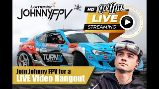 GetFPV Live - With Johnny FPV