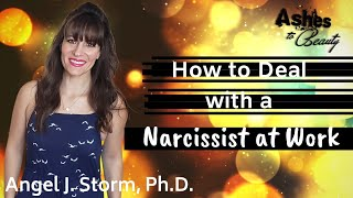 How to Deal with a Narcissist at Work   What to Do with a Narcissistic Coworker or Boss
