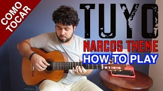 HOW TO PLAY/COMO TOCAR - TUYO FINGERSTYLE (NARCOS THEME) FREE TABS BY FLÁVIO PRIMO