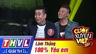 thvl-cuoi-xuyen-viet-2017-tap-5-100-yeu-em-lam-thang