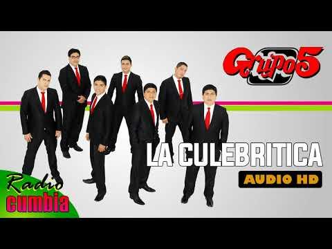 La Culebritica   Grupo 5   Audio HD