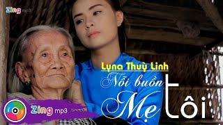 Lyna Thuỳ Linh - Nỗi Buồn Mẹ Tôi (Album)