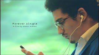 Forever single | short film