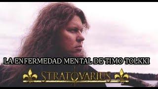 La enfermedad mental de Timo Tolkki - Stratovarius