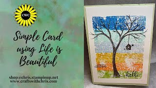 Simple Homemade Card using Life is Beautiful by Stampin' Up!