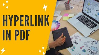 HOW TO ADD HYPERLINK IN PDF: Adding Hyperlinks To PDF Files For FREE