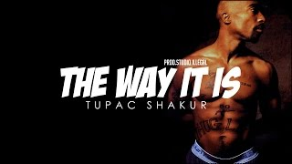 2Pac - The Way It Is (REAL SONG) (NEW 2016) | Studio Illegal