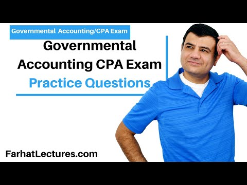 Governmental Accounting CPA Exam Practice Questions - YouTube