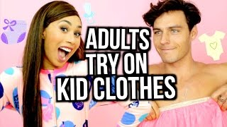 ADULTS TRY ON KID CLOTHES