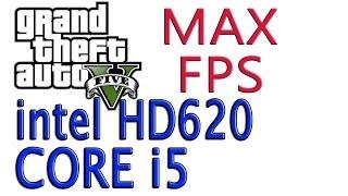 gta 5 lag fix intel hd graphics 620 - TH-Clip